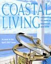 Costal Living Magazine April 2007